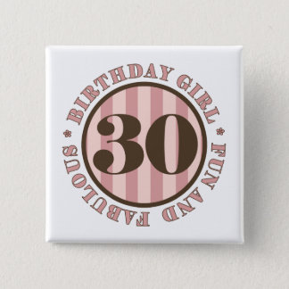 Fun & Fabulous 30th Birthday Gifts Pinback Button