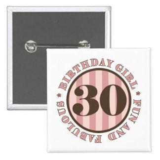 Fun & Fabulous 30th Birthday Gifts Pinback Button