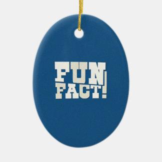 Fun Fact! Ceramic Ornament