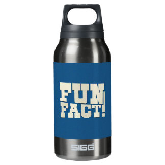 Fun Fact! Insulated Water Bottle