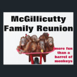 "Fun Family Reunion Party Sign<br><div class=""desc"">Funny family reunion yard sign to help all of the relatives and proverbial long lost cousins find the right location. Order more than one sign and help to mark areas you might have reserved. . If your family shenanigans always guarantee a good time at your reunions or some of the...</div>"