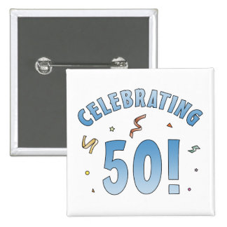 Fun Festive 50th Birthday Gifts Pinback Button