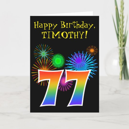 Fun Fireworks Rainbow Pattern 77 Birthday Card