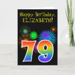 "[ Thumbnail: Fun Fireworks + Rainbow Pattern ""79"" Birthday # Card ]"