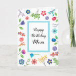 "Fun Floral Happy Birthday Mom or Any Name Greeting Card<br><div class=""desc"">A whimsical and colorful border of flowers,  berries,  leaves and branches. A special birthday card for mom,  grandmom,  Aunt Bessie,  your best friend or anyone you wish. See more customizable greeting card at Zigglets at Zazzle.</div>"