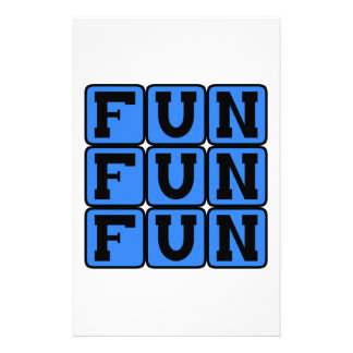 Fun Fun Fun, Entertaining Sentiment Customized Stationery
