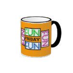Fun (Fun Fun Fun) Friday! Mug