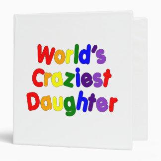 Fun Funny Daughters : World's Craziest Daughter 3 Ring Binders