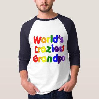Fun Funny Grandfathers : World's Craziest Grandpa T-Shirt