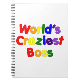 Fun Funny Humorous Bosses : World's Craziest Boss Notebook