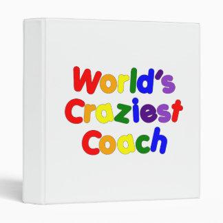 Fun Funny Humorous Coaches  World's Craziest Coach 3 Ring Binders