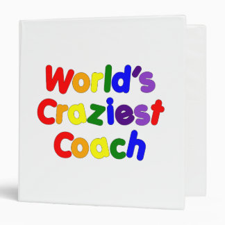 Fun Funny Humorous Coaches  World's Craziest Coach Vinyl Binder