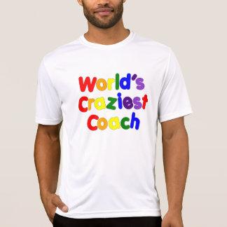 Fun Funny Humorous Coaches  World's Craziest Coach T-Shirt