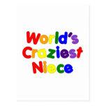 Fun Funny Humorous Nieces : World's Craziest Niece Postcard