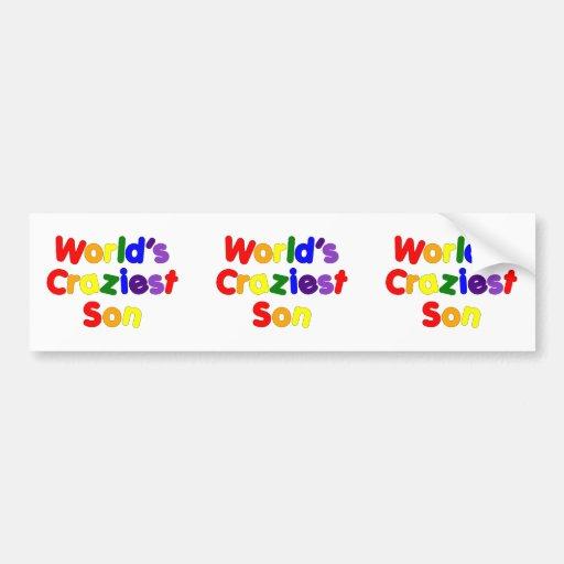 Fun Funny Humorous Sons : World's Craziest Son Car Bumper Sticker
