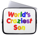 Fun Funny Humorous Sons : World's Craziest Son Laptop Sleeves