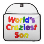 Fun Funny Humorous Sons : World's Craziest Son MacBook Pro Sleeve