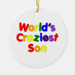 Fun Funny Humorous Sons : World's Craziest Son Christmas Ornaments