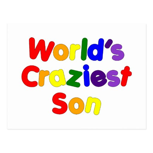 Fun Funny Humorous Sons : World's Craziest Son Postcards