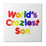 Fun Funny Humorous Sons : World's Craziest Son Tiles