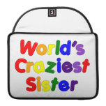 Fun Funny Sisters : World's Craziest Sister MacBook Pro Sleeves