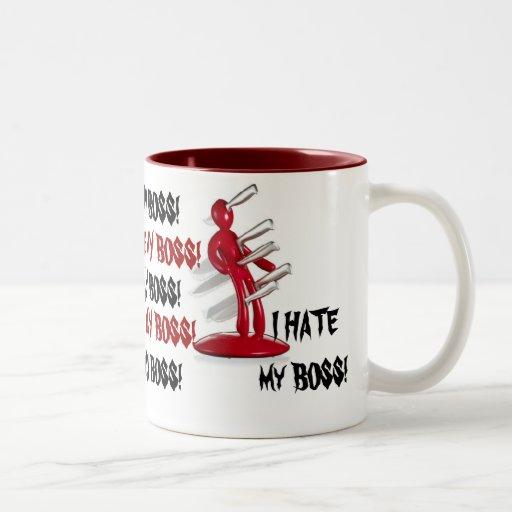Fun Gag I HATE MY BOSS Coffee Mug