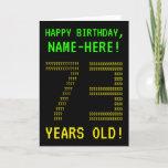 "[ Thumbnail: Fun, Geeky, Nerdy ""73 Years Old!"" Birthday Card ]"