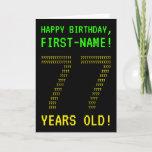 "[ Thumbnail: Fun, Geeky, Nerdy ""77 Years Old!"" Birthday Card ]"