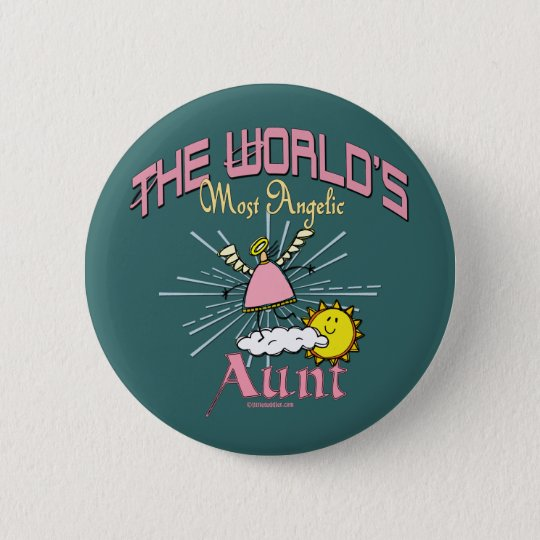 Fun Gifts For Aunts Pinback Button