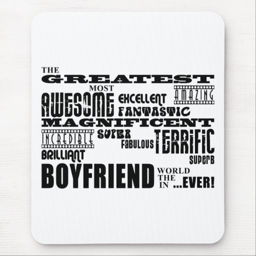 Fun Gifts for Boyfriends : Greatest Boyfriend Mouse Pad