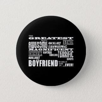 Fun Gifts for Boyfriends : Greatest Boyfriend Pinback Button
