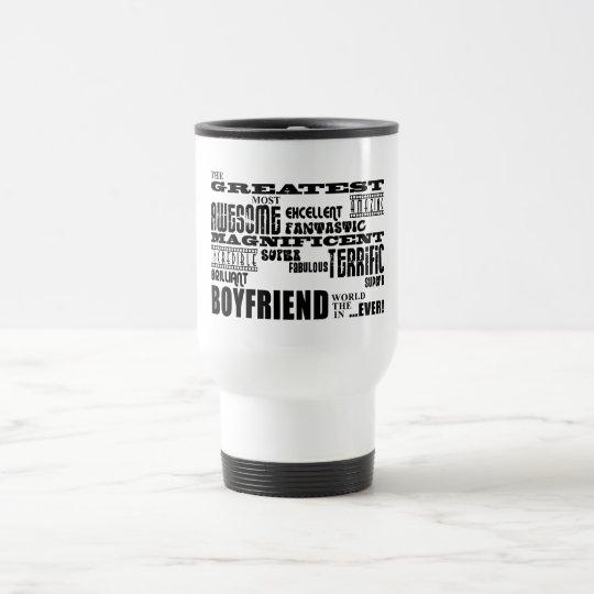 Fun Gifts for Boyfriends : Greatest Boyfriend Travel Mug