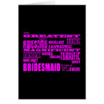 Fun Gifts for Bridesmaids : Greatest Bridesmaid Greeting Card