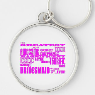 Fun Gifts for Bridesmaids : Greatest Bridesmaid Key Chain