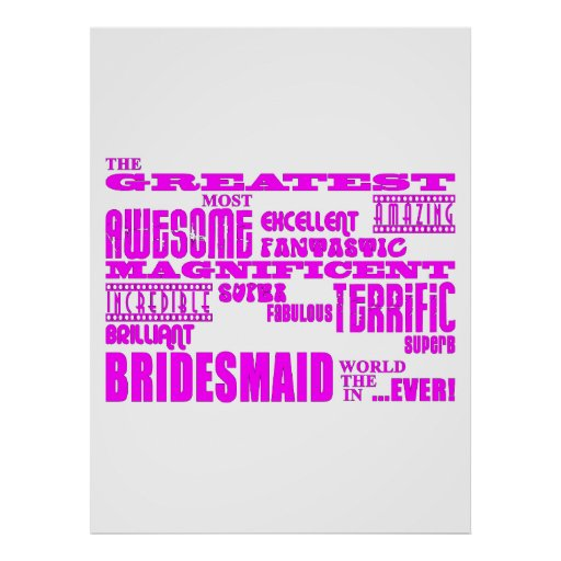 Fun Gifts for Bridesmaids : Greatest Bridesmaid Print