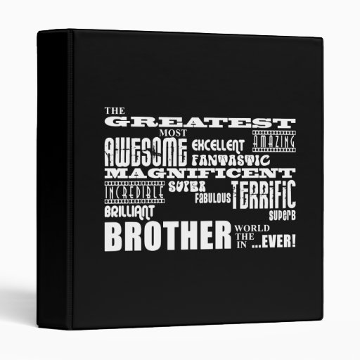 Fun Gifts for Brothers : Greatest Brother 3 Ring Binder