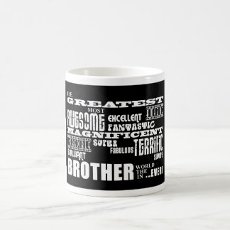 Fun Gifts for Brothers : Greatest Brother Coffee Mug