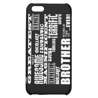 Fun Gifts for Brothers : Greatest Brother iPhone 5C Covers