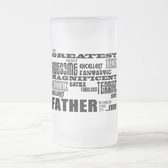 Fun Gifts for Dads : Greatest Father Frosted Glass Beer Mug