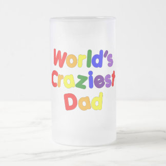 Fun Gifts for Dads : World's Craziest Dad Mug