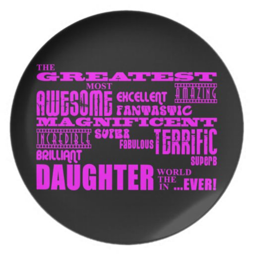 Fun Gifts for Daughters : Greatest Daughter Plates