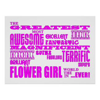 Fun Gifts for Flower Girls : Greatest Flower Girl Posters