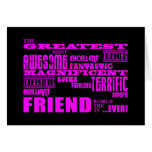 Fun Gifts for Friends : Greatest Friend Stationery Note Card