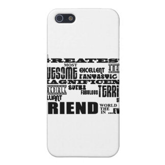 Fun Gifts for Friends : Greatest Friend Cover For iPhone 5