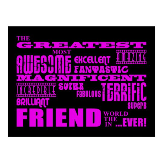 Fun Gifts for Friends : Greatest Friend Poster