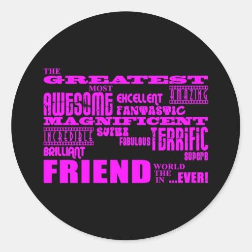 Fun Gifts for Friends : Greatest Friend Sticker