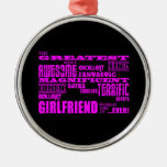 Fun Gifts for Girlfriends : Greatest Girlfriend Round Metal Christmas Ornament
