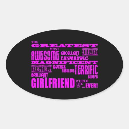 Fun Gifts for Girlfriends : Greatest Girlfriend Oval Sticker
