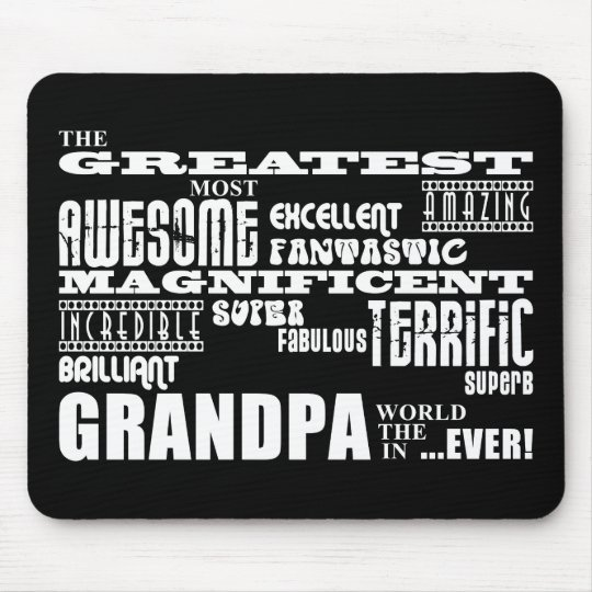 Fun Gifts for Grandfathers : Greatest Grandpa Mouse Pad