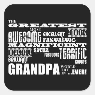 Fun Gifts for Grandfathers : Greatest Grandpa Square Stickers